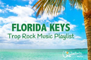 florida-keys-trop-rock-playlist